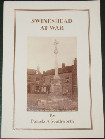 Swineshead at War, by Pamela Southworth